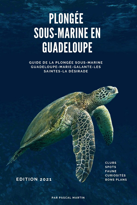 Plongée sous-marine en Guadeloupe