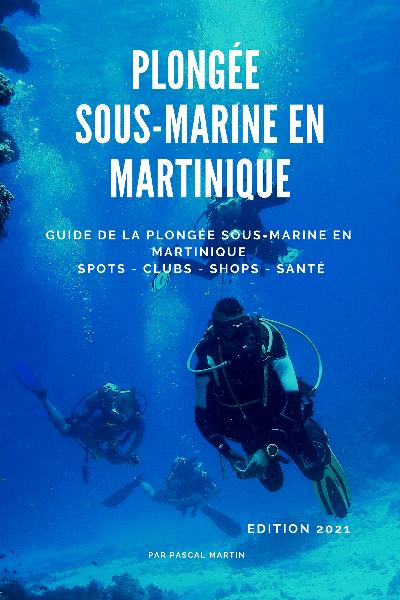 Guide plongée Martinique